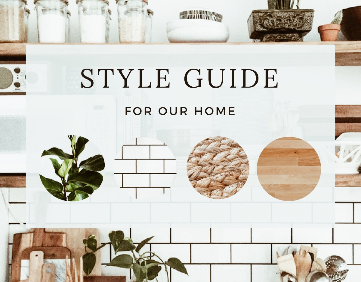 Setting a style guide for our home renovation by manna for Home style guide